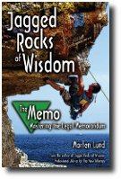 Jagged Rocks of Wisdom - The Memo: Professional Advice for the New Attorney