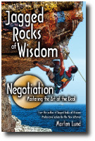 Jagged Rocks of Wisdon: Negotiation