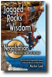 Jagged Rocks - Negotiation:          Mastering the Art of the Deal